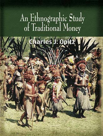 an ethnographics Study of Traditional Money